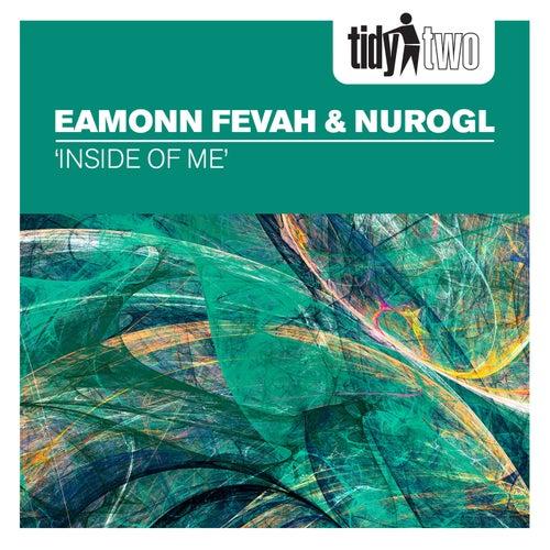Eamonn Fevah & NEROGL - Inside Of Me