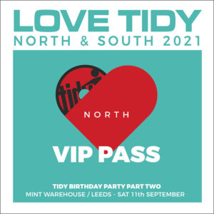 Love Tidy North VIP ticket