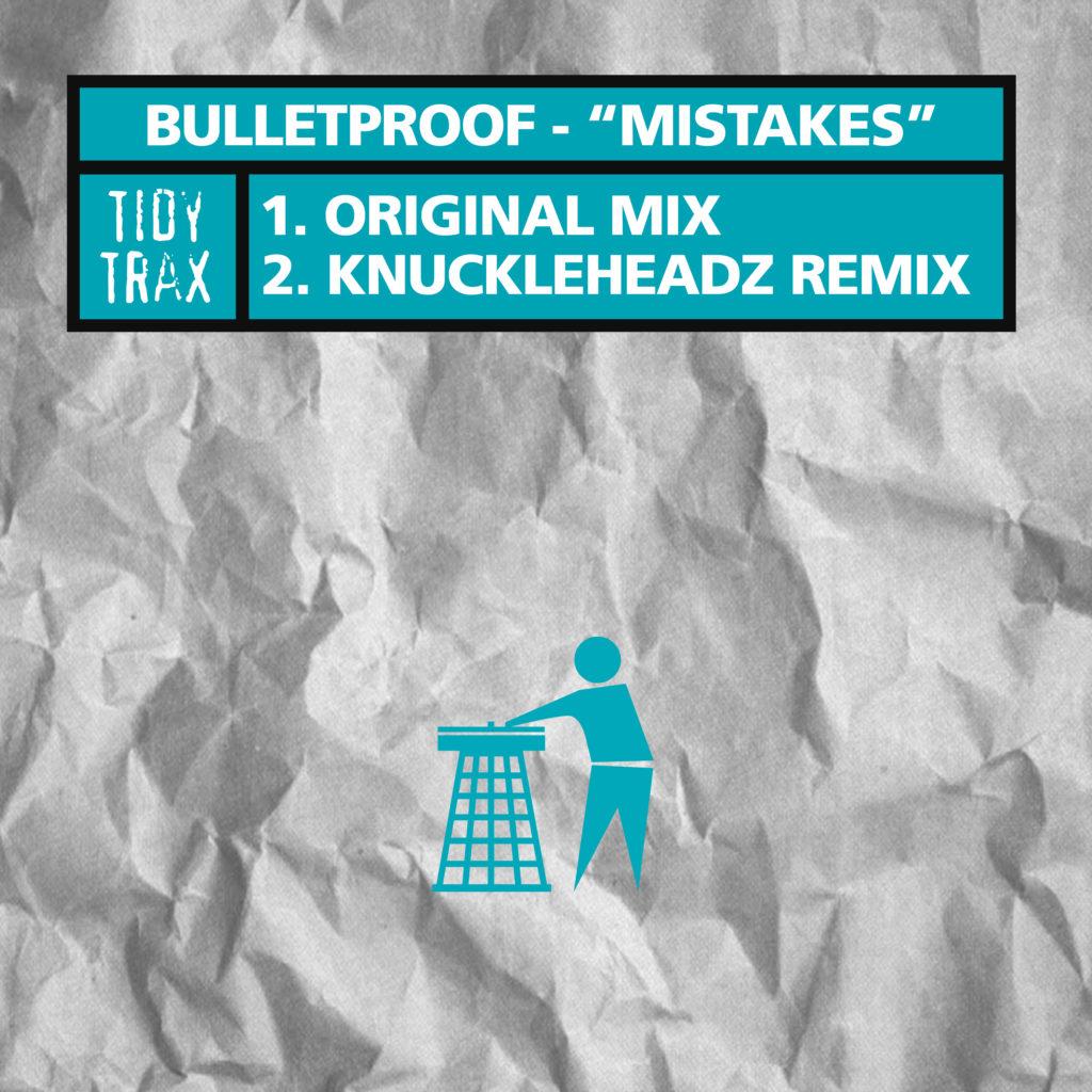 Bulketproof - Mistakes