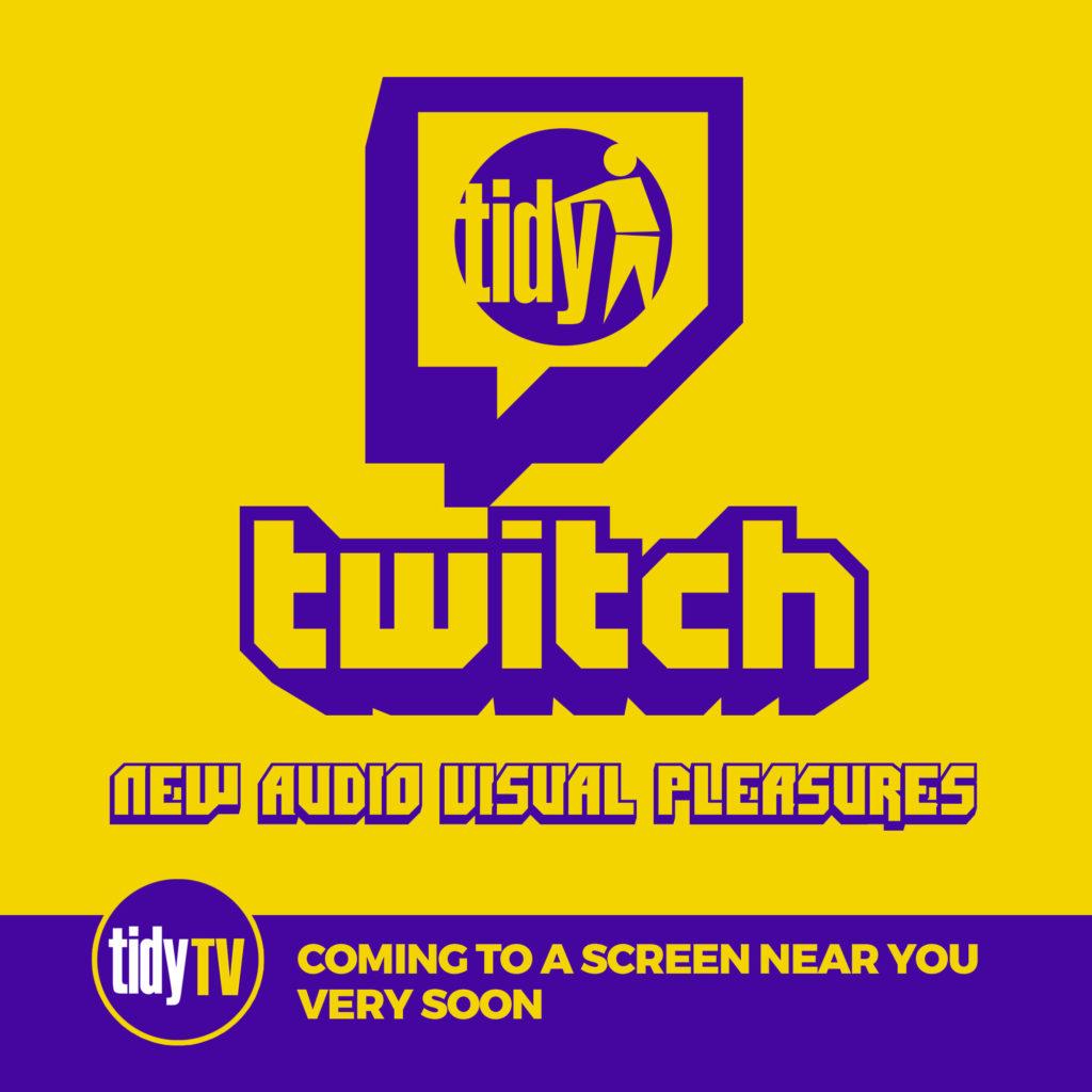 Tidy TV on Twitch